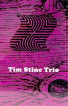 TIM STINE Tim Stine Trio album cover