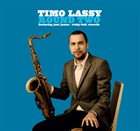 TIMO LASSY Timo Lassy Featuring José James : Round Two album cover