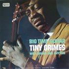 TINY GRIMES Big Time Guitar With Organ And Rhythm album cover