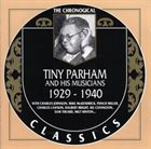TINY PARHAM The Chronogical Classics: Tiny Parham and His Musicians 1929 - 1940 album cover