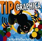 TIPOGRAPHICA The Man Who Does Not Nod album cover