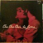 TITO PUENTE Cha Cha Cha For Lovers album cover