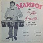 TITO PUENTE Mambos Arr. By Tito Puente and His Orchestra album cover