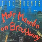 TITO PUENTE More Mambo on Broadway album cover