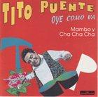 TITO PUENTE Oye Como Va album cover