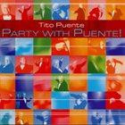 TITO PUENTE Party with Puente! album cover