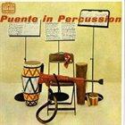 TITO PUENTE Puente in Percussion album cover