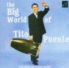 TITO PUENTE The Big World of Tito Puente album cover