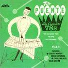 TITO PUENTE The Complete 78s Vol.3 album cover