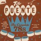 TITO PUENTE The complete 78s, Volume 1: 1949-1955 album cover