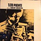 TITO PUENTE Tito Puente and His Concert Orquestra album cover