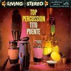 TITO PUENTE Top Percussion album cover