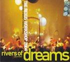TIZIANO TONONI Tiziano Tononi & Daniele Cavallanti : The Nexus Workshop 2004 - Rivers Of Dreams (Live At Radio3) album cover