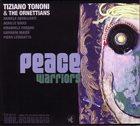 TIZIANO TONONI Tiziano Tononi & The Ornettians : Peace Warriors - Volume One album cover