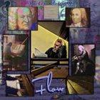 TOBIN JAMES MUELLER Flow : The Music of J. S. Bach and Tobin Mueller album cover