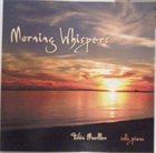 TOBIN JAMES MUELLER Morning Whispers album cover