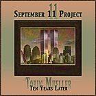 TOBIN JAMES MUELLER September 11 Project : Ten Years Later album cover