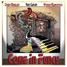 TOBIN JAMES MUELLER Tobin Mueller, Ron Carter, Woody Mankowski : Come in Funky album cover