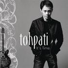 TOHPATI It's Time album cover