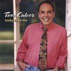 TOM CULVER Lucky To Be Me album cover