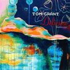 TOM GRANT Delicioso album cover