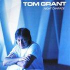 TOM GRANT Night Charade album cover