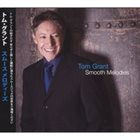 TOM GRANT Smooth Melodies album cover