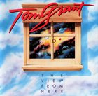 TOM GRANT The View From Here album cover