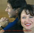 TOM GRANT Tom Grant and Valerie Day : Side by Side album cover