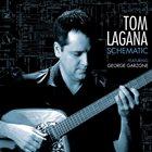 TOM LAGANA Schematic album cover
