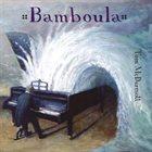 TOM MCDERMOTT Bamboula album cover
