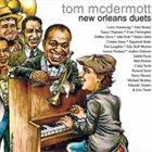 TOM MCDERMOTT New Orleans Duets album cover