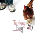 TOM PIERSON Turkey Boy (Songs From The Movie) album cover