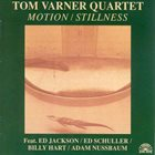 TOM VARNER Motion / Stillness album cover