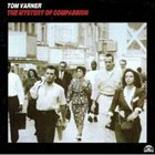 TOM VARNER The Mystery Of Compassion album cover