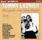 TOMMY LADNIER The Legendary New Orleans Trumpet - Story 1923/1939 album cover