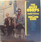 TOMMY PELTIER'S JAZZ CORPS The Jazz Corps (Featuring Roland Kirk) album cover
