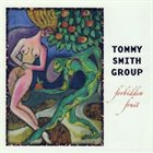 TOMMY SMITH Forbidden Fruit album cover