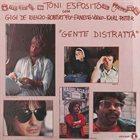 TONI ESPOSITO Gente Distratta album cover