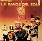 TONI ESPOSITO La Banda Del Sole album cover
