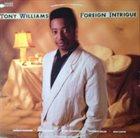 TONY WILLIAMS Foreign Intrigue album cover