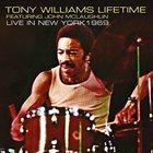 TONY WILLIAMS Tony Williams Lifetime Featuring John McLaughlin : Live In New York 1969 album cover
