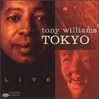 TONY WILLIAMS Tokyo Live album cover
