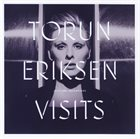 TORUN ERIKSEN Visits album cover