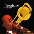 TRICKY SAM NANTON Trombone Masters (various artists) album cover