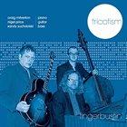 TRICOTISM (CRAIG MILVERTON/ SANDY SUCHODOLSKI/ NIGEL PRICE) Fingerbustin' album cover