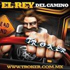 TROKER El Rey del Camino album cover