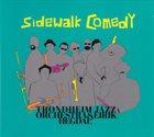 TRONDHEIM JAZZ ORCHESTRA Trondheim Jazz Orchestra & Eirik Hegdal : Sidewalk Comedy album cover