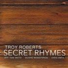 TROY ROBERTS Secret Rhymes album cover