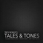 TROY ROBERTS Tales & Tones album cover